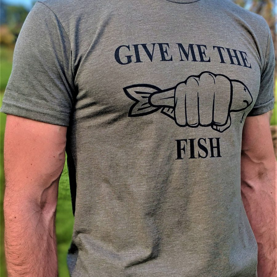 Give Me The Fish T-Shirt Telling People To Cut To The Chase Be Blunt And Don't Let People Show Off Or Waste Their Time
